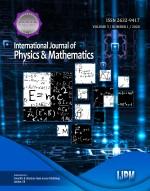 View Vol. 3 No. 1 (2020): International Journal of Physics & Mathematics